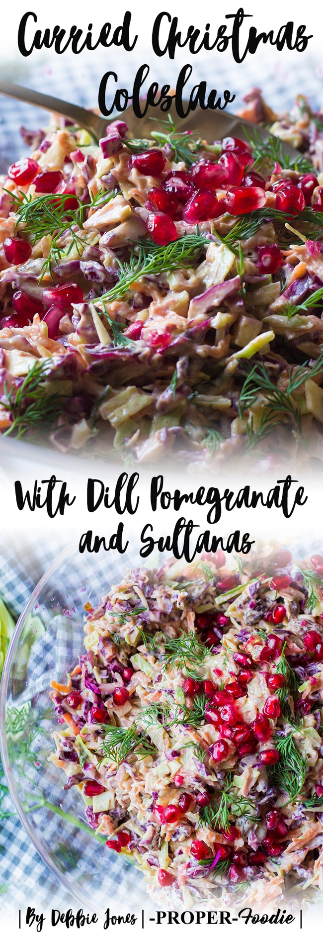 Curried Christmas Coleslaw with Dill Pomegranate and Sultanas