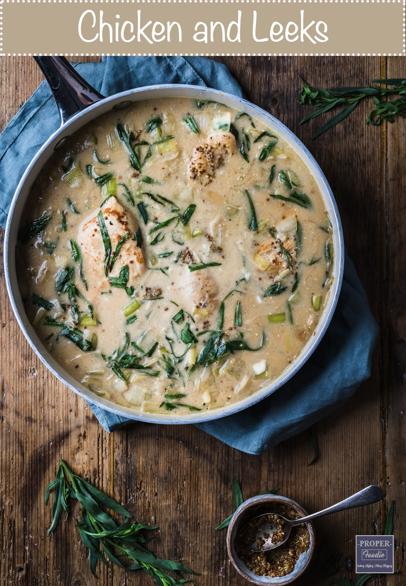 Creamy chicken and Leeks with tarragon and wholegrain mustard