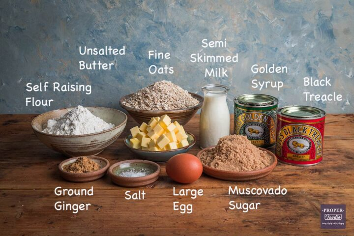 Ingredients for Parkin recipe: self raising flour, unsalted butter, fine oats, semi skimmed milk, golden syrup, black treacle, ground ginger, salt, large egg, muscovado sugar